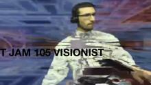 JUST JAM 105 VISIONIST