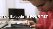 Beat This Episode 19 FOUR TET