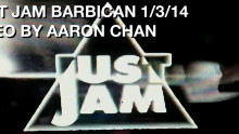 JUST JAM BARBICAN VIDEO BY AARON CHAN