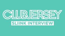 CLUBJERSEY - Sliink Interview-01